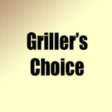 Griller's Choice